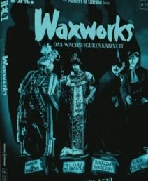 Waxworks - The Masters of Cinema Series (3)